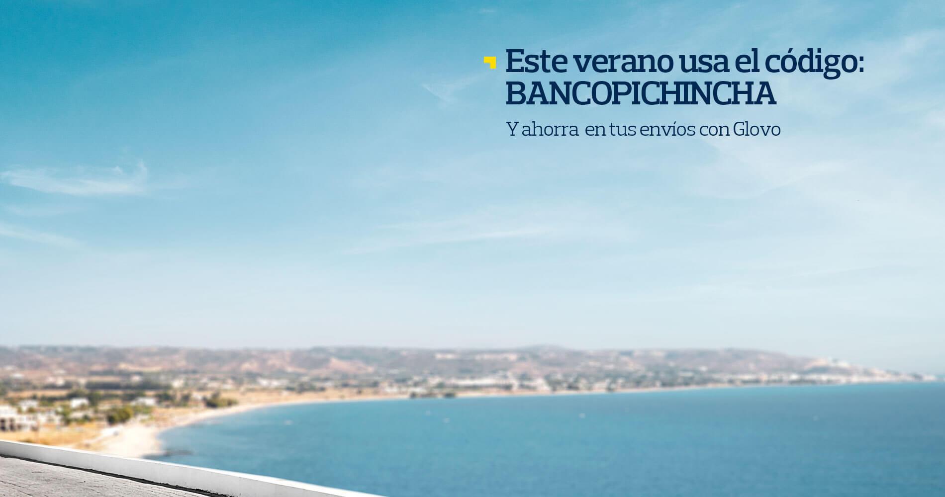 Promoción de verano Glovo – Banco Pichincha